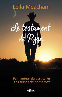 Le testament de Ryan - Leila Meacham - Éditions Charleston