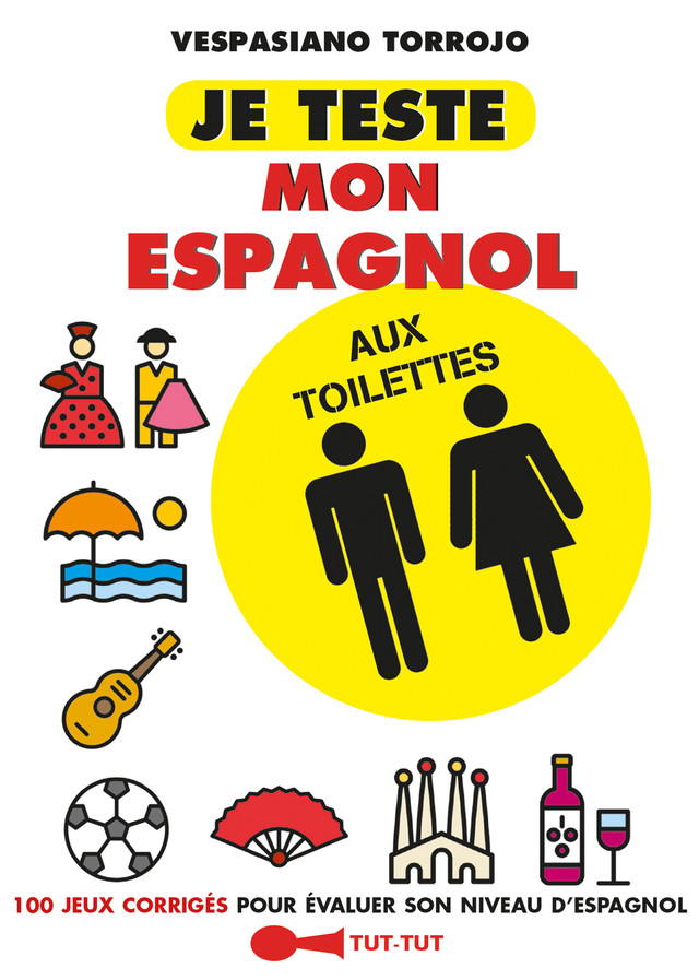 je teste mon espagnol aux toilettes