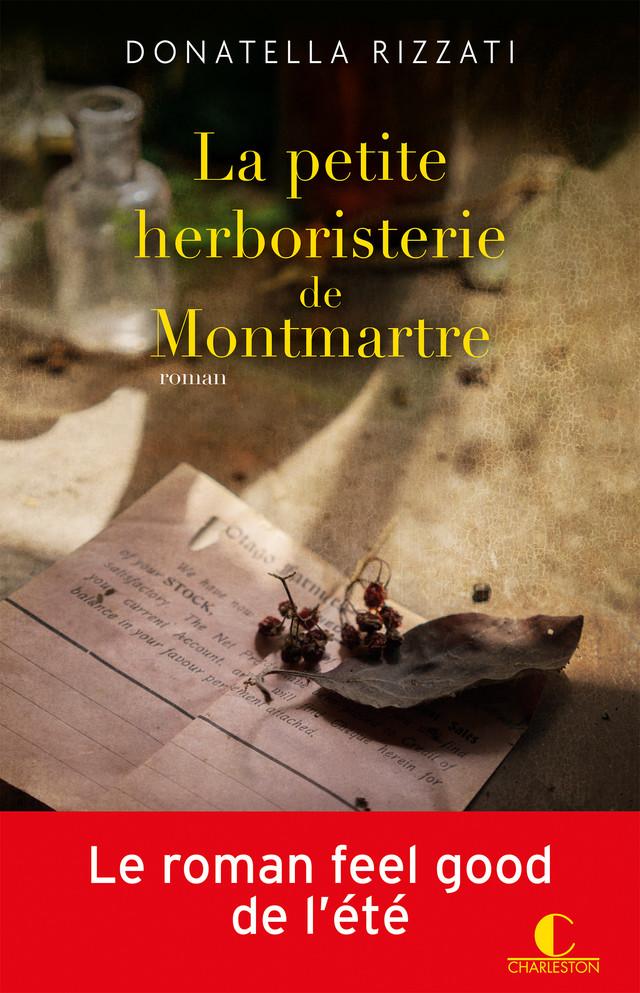 La petite herboristerie de Montmartre - Donatella Rizzati - Éditions Charleston