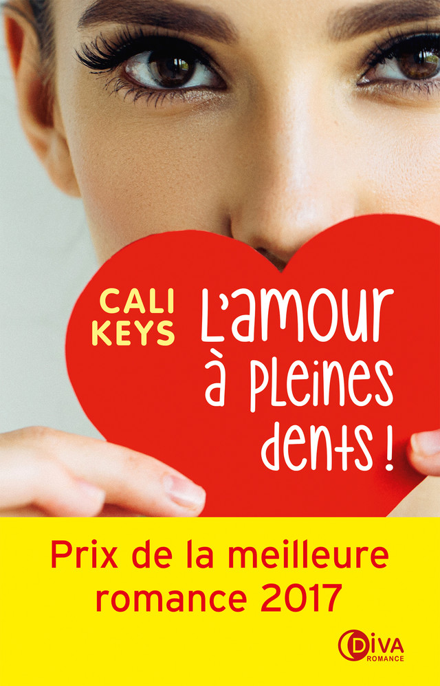 L'amour à pleines dents ! - Cali Keys - Éditions Charleston