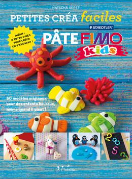 Pâte Fimo - Petites créa faciles - Natacha Seret - Éditions L'Inédite