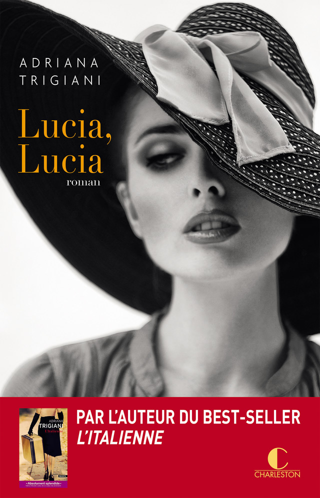 Lucia, Lucia - Adriana Trigiani - Éditions Charleston