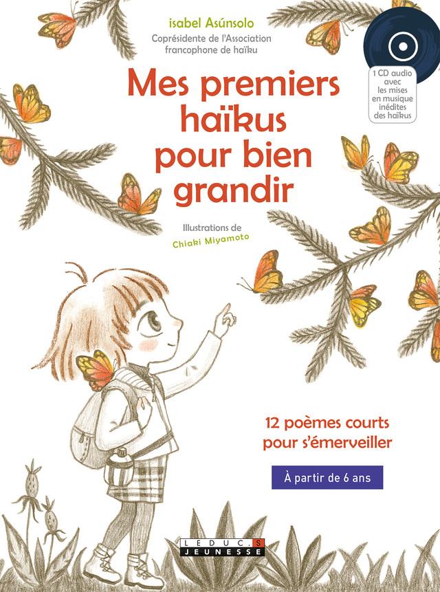 Mes premiers haïkus pour bien grandir - Isabel Asùnsolo - Éditions Leduc