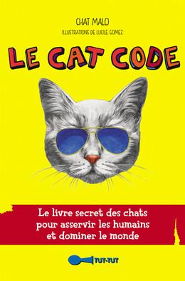 Le Cat Code - Chat Malo - Éditions Leduc Humour