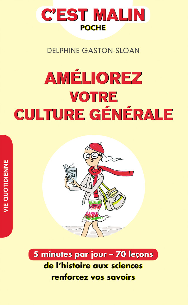 Améliorez votre culture générale, c'est malin  - Delphine Gaston-Sloan - Éditions Leduc