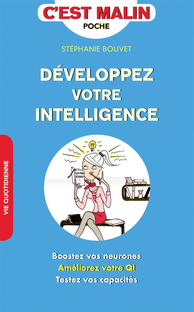 Développez votre intelligence, c'est malin - Stéphanie Bouvet - Éditions Leduc