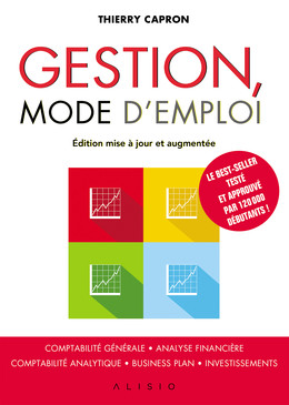 Gestion, mode d'emploi - Thierry Capron - Éditions Alisio