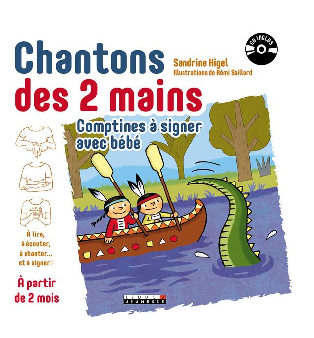 Chantons des 2 mains, comptines à signer avec bébé - Sandrine Higel - Éditions Leduc