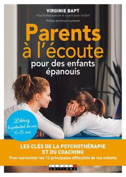Parents à l'écoute pour des enfants épanouis - Virginie Bapt - Éditions Leduc Pratique