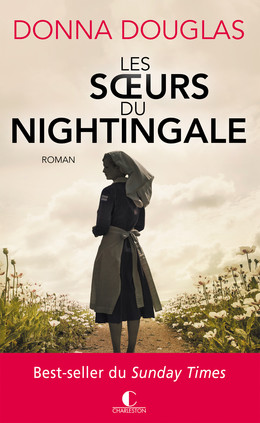 Les soeurs du Nightingale - Donna Douglas - Éditions Charleston