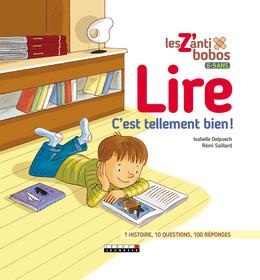 Lire, c'est tellement bien ! - Isabelle Delpuech - Éditions Leduc