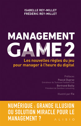 Management Game 2 - Frédéric Rey-Millet, Isabelle Rey-Millet - Éditions Alisio