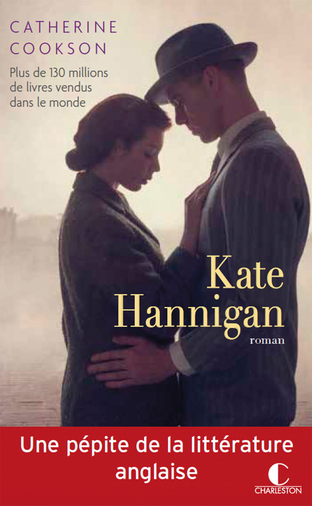 Kate Hannigan - Catherine Cookson - Éditions Charleston