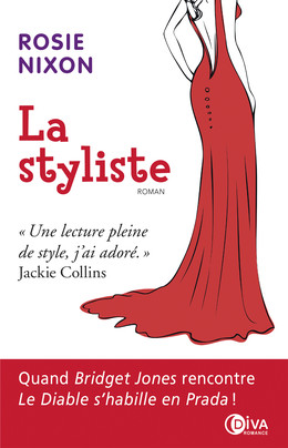 La styliste - Rosie Nixon - Éditions Charleston
