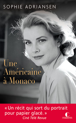 Une Américaine à Monaco - Sophie Adriansen - Éditions Charleston