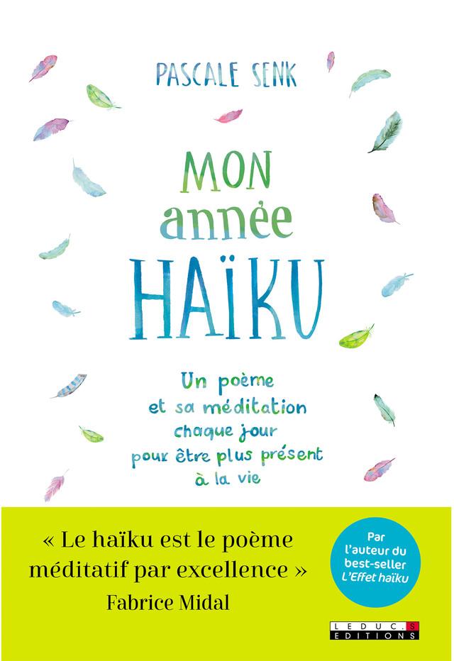 Mon année haïku - Pascale Senk - Éditions Leduc