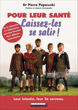 Pour leur santé, laissez-les se salir ! - Pierre Popowski - Éditions Leduc Pratique