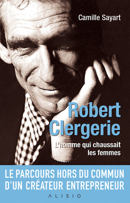 Robert Clergerie - Camille Sayart - Éditions Alisio
