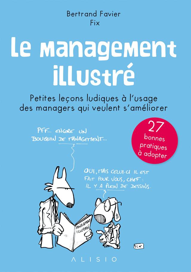 Le management illustré - Bertrand Favier - Éditions Alisio