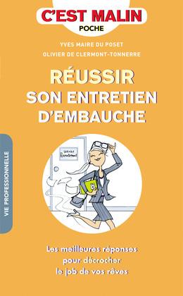 Réussir son entretien d'embauche, c'est malin - Yves Maire du Poset, Olivier de Clermont-Tonnerre - Éditions Leduc