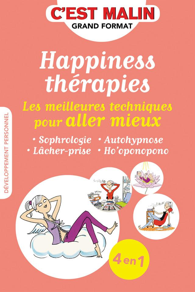 Happiness thérapies - Carole Serrat, Jean-Michel Jakobowicz, Cécile  Neuville, Carole Berger e3ef445a1b0