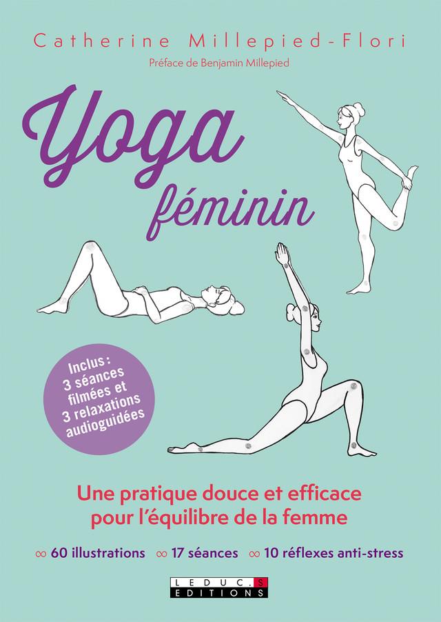Yoga féminin - Catherine Millepied-Flori - Éditions Leduc