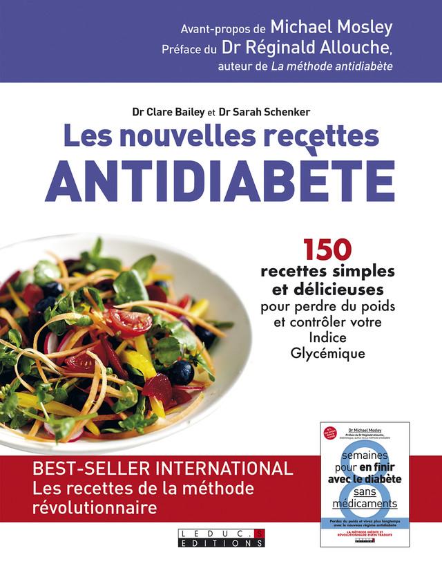 Les nouvelles recettes antidiabète - Clare Bailey, Sarah Shenker - Éditions Leduc Pratique