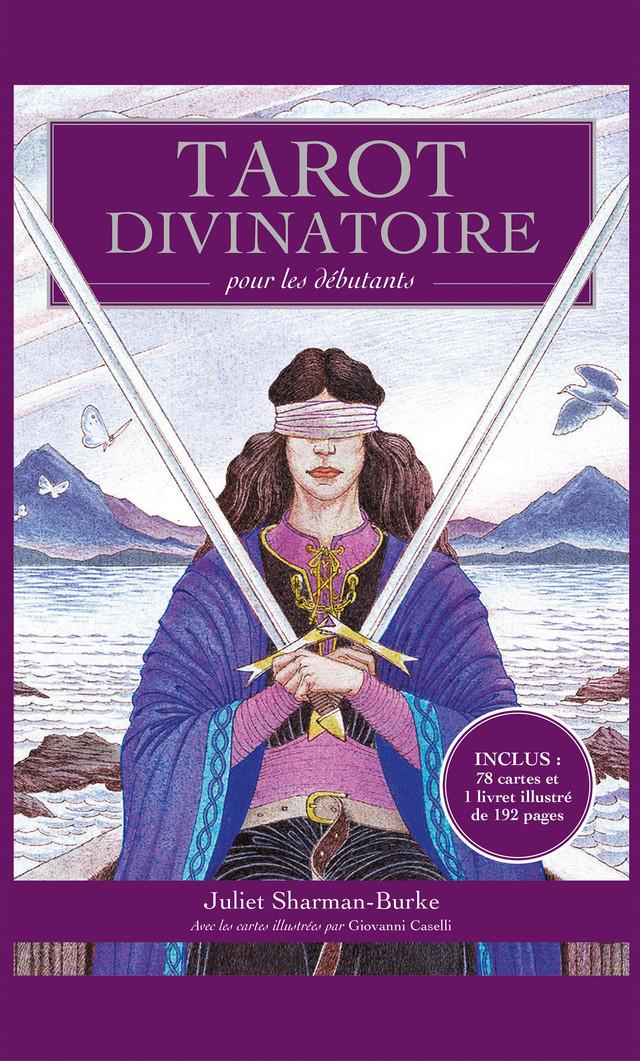 67973c983abc2 Tarot divinatoire pour les débutants - Juliet Sharman-Burke - Leduc.s  Pratique