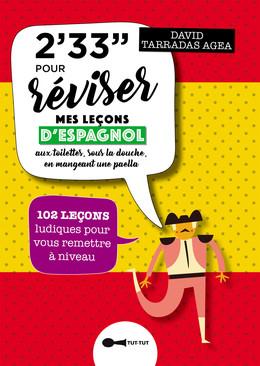 2'33'' pour réviser mes leçons d'espagnol - David Tarradas Agea - Éditions Leduc Humour