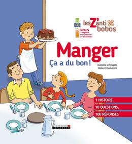 Manger, ça a du bon - Isabelle Delpuech - Éditions Leduc