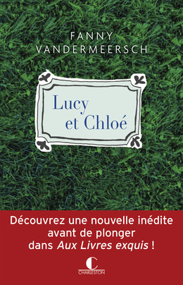 Lucy et Chloé - Fanny Vandermeersch - Éditions Charleston