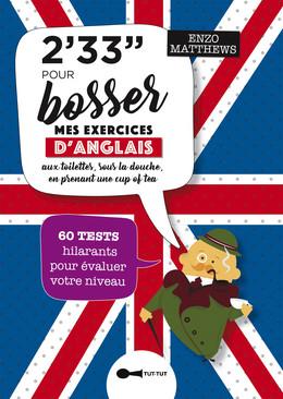 2,33 min pour bosser mes exercices d'anglais - Enzo Matthews - Éditions Leduc Humour