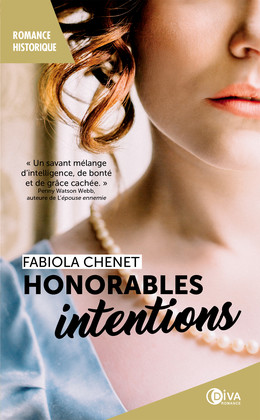 Honorables intentions - Fabiola Chenet - Éditions Diva Romance