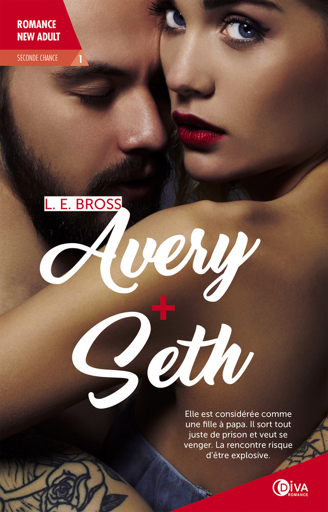 Avery + Seth - L.E Bross - Éditions Charleston