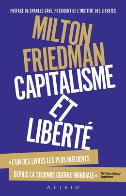 Capitalisme et liberté - Milton Friedman - Éditions Alisio
