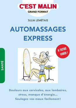 Automassages express, c'est malin  - Julia Lemétais - Éditions Leduc