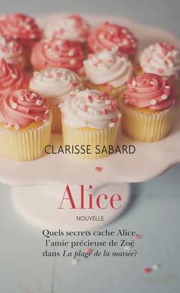 Alice - Clarisse Sabard - Éditions Charleston