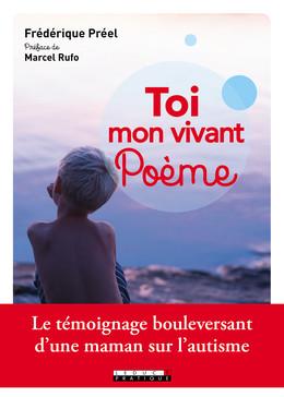 Toi mon vivant poème - Frédérique Préel, Marcel Rufo - Éditions Leduc Pratique