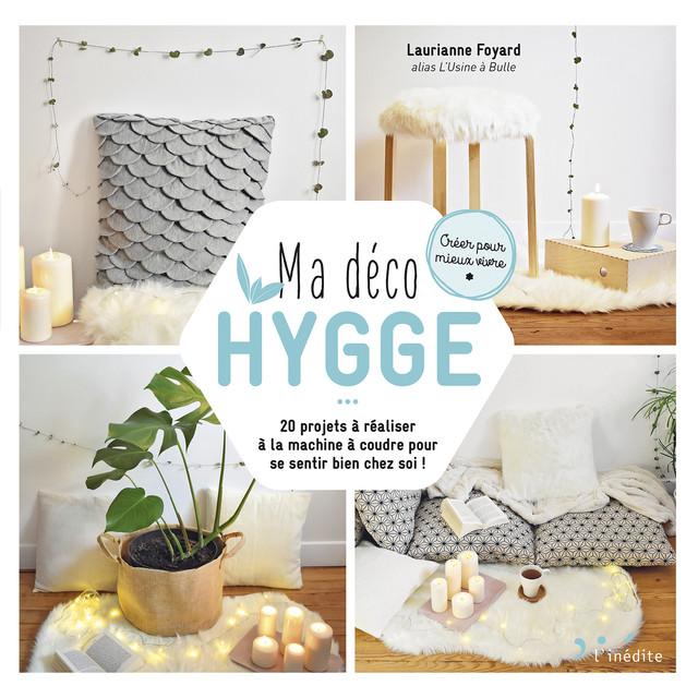 Ma déco HYGGE - Laurianne Foyard - Éditions L'Inédite