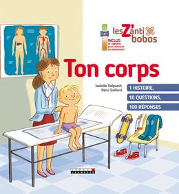 Ton corps - Isabelle Delpuech, Rémi Saillard - Éditions Leduc