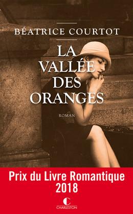 La vallée des oranges - Béatrice Courtot - Éditions Charleston