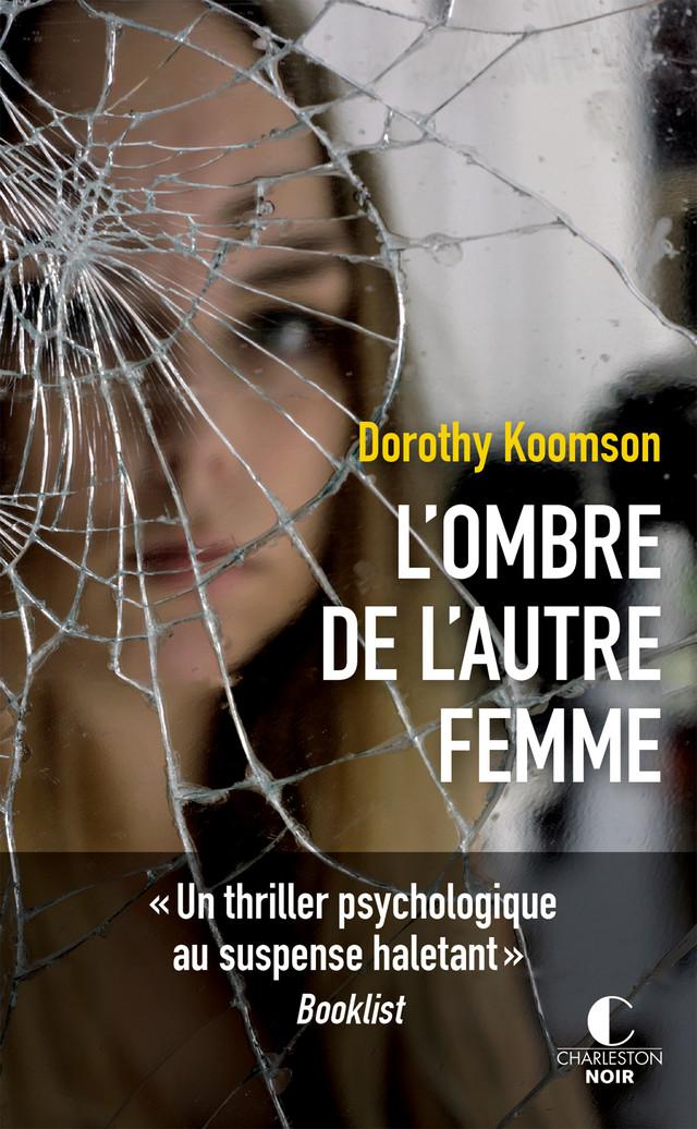 L'ombre de l'autre femme - Dorothy Koomson - Éditions Charleston