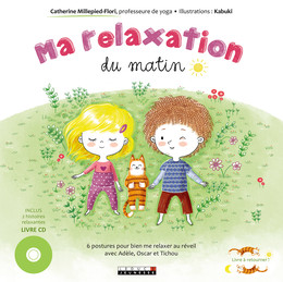 Ma relaxation du matin / Ma relaxation du soir - Catherine Millepied-Flori - Leduc.s éditions