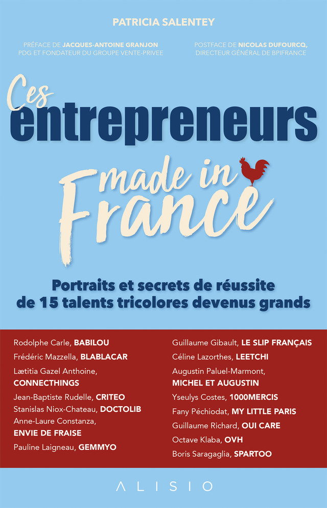 Ces entrepreneurs made in France - Patricia Salentey - Éditions Alisio