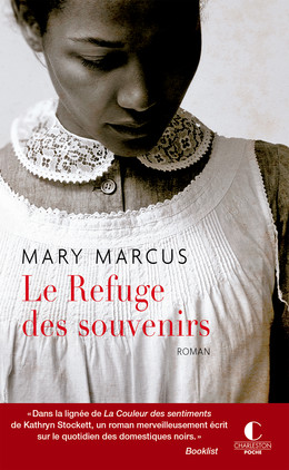 Le refuge des souvenirs - Mary Marcus - Éditions Charleston