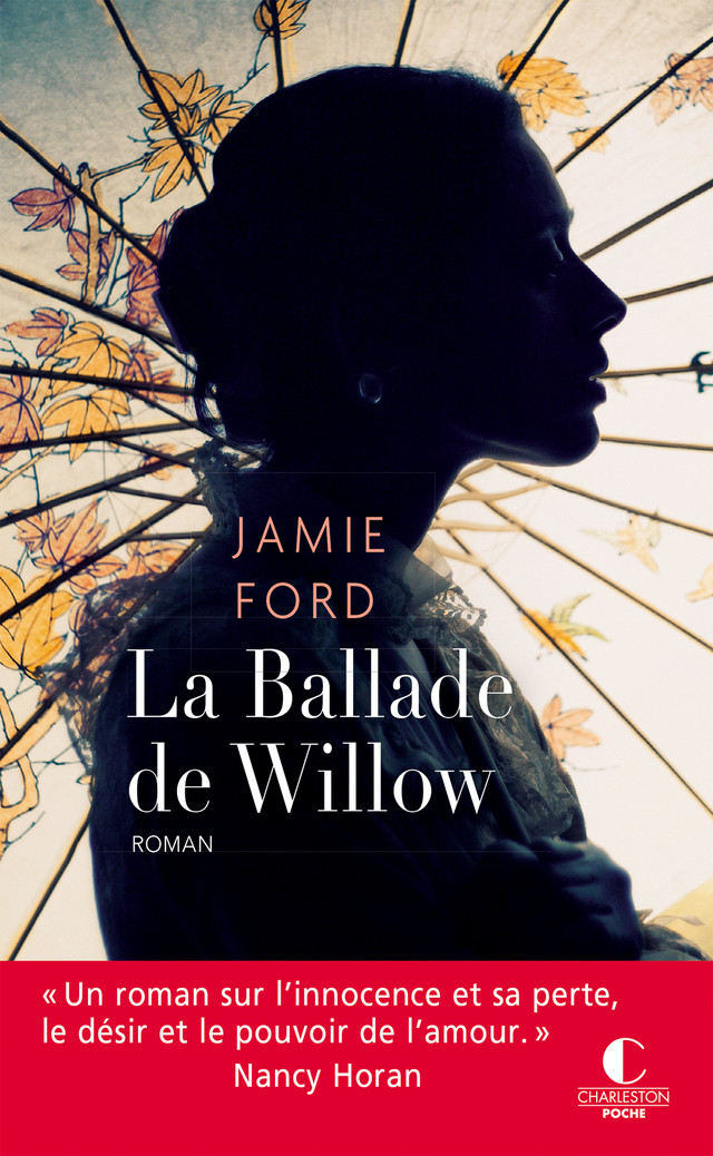 La Ballade de Willow - Jamie Ford - Éditions Charleston