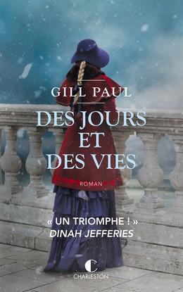 Des jours et des vies - Gill Paul - Éditions Charleston