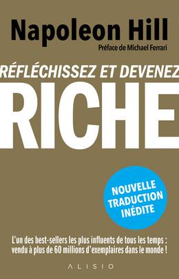 Réfléchissez et devenez riche - Napoleon Hill - Éditions Alisio