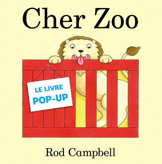 Cher Zoo - Rod Campbell - Leduc.s Pratique