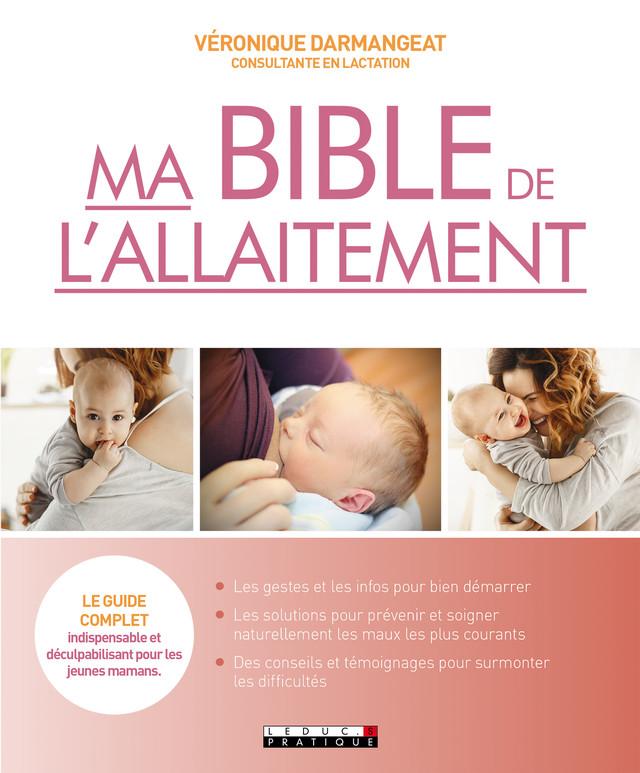 Ma bible de l'allaitement - Véronique Darmangeat - Éditions Leduc Pratique